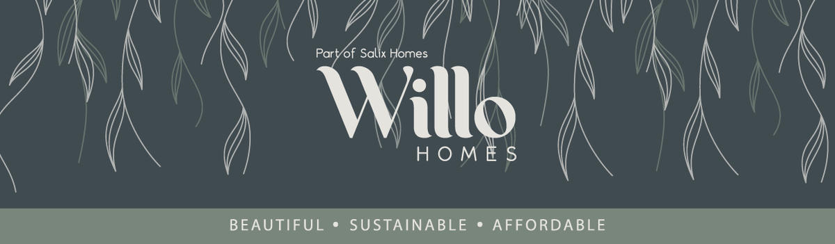 Willo homes. Beautiful, sustainable, affordable